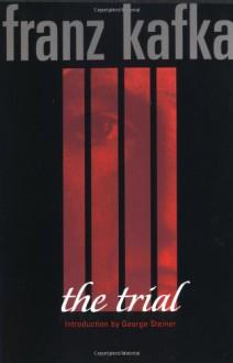 The Trial - Franz Kafka, Edwin Muir, Willa Muir
