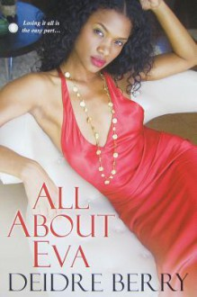 All About Eva - Deidre Berry
