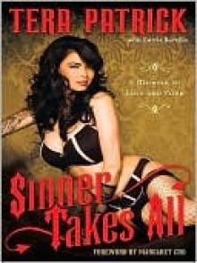 Sinner Takes All: A Memoir of Love and Porn - Tera Patrick