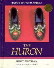 The Huron - Nancy Bonvillain