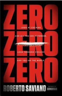 Zero Zero Zero - Roberto Saviano, Virginia Jewiss
