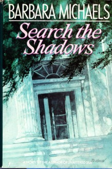 Search the Shadows - Barbara Michaels