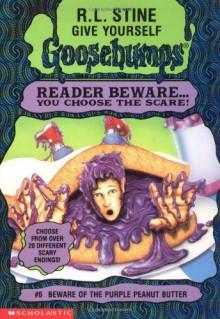 Beware of the Purple Peanut Butter - R.L. Stine
