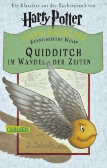 Quidditch im Wandel der Zeiten - J.K. Rowling,Klaus Fritz
