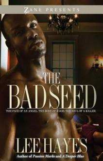 The Bad Seed - Lee Hayes