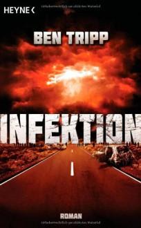 Infektion - Ben Tripp, Bernhard Kempen