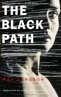 The Black Path - Asa Larsson