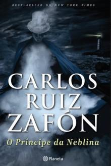 O Príncipe da Neblina (Niebla #1) - Carlos Ruiz Zafón