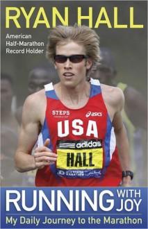 Running with Joy - Ryan Hall