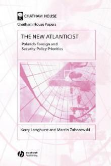 New Atlanticist - Longhurst, Marcin Zaborowski