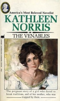 The Venables - Kathleen Thompson Norris
