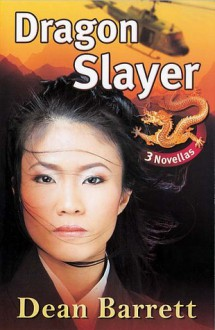 Dragon Slayer - Dean Barrett