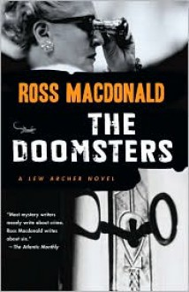 The Doomsters (Lew Archer Series #7) - Ross Macdonald