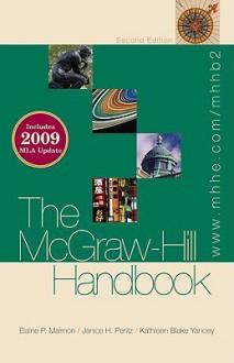 The McGraw-Hill Handbook - Elaine Maimon, Janice Peritz, Kathleen Yancey