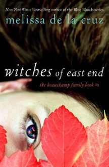 Witches of East End - Melissa de la Cruz