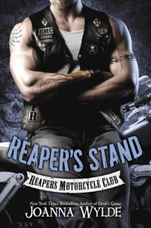 Reaper's Stand (Reapers Motorcycle Club) - Joanna Wylde