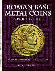 Roman Base Metal Coins - Richard Plant
