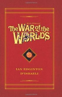 H.G. Wells' The War Of The Worlds (Graphic Novel) - Ian Edginton, D'Israeli