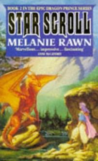The Star Scroll - Melanie Rawn