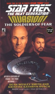 The Soldiers of Fear (Star Trek: The Next Generation, #41) - Dean Wesley Smith,Kristine Kathryn Rusch
