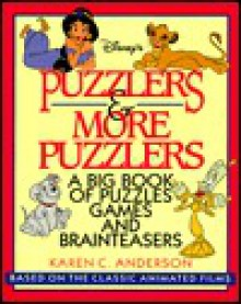 Puzzlers and More Puzzlers: A Big Book of Puzzles, Games, and Brainteasers - Stevie Wermers, Karen Rosenfield, Scott Tilly