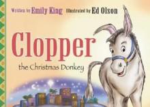 Clopper the Christmas Donkey - Emily King