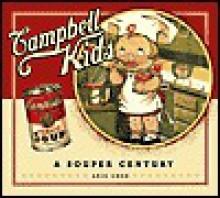 Campbell Kids - Aric Chen, Linas Alsenas
