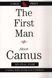 The First Man - Albert Camus, David Hapgood
