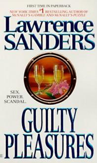Guilty Pleasures - Lawrence Sanders