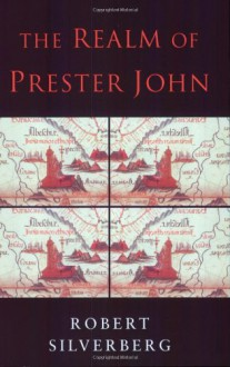 The Realm of Prester John - Robert Silverberg