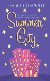 Summer in the City - Elizabeth Chandler