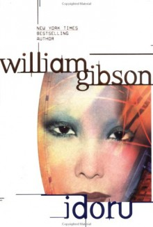 Idoru - William Gibson