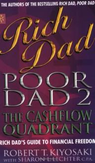 Rich Dad, Poor Dad 2 - Robert T. Kiyosaki