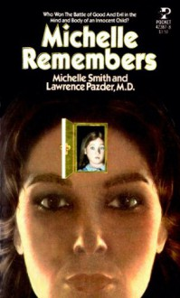 Michelle Remembers - Michelle Smith;Lawrence Pazder