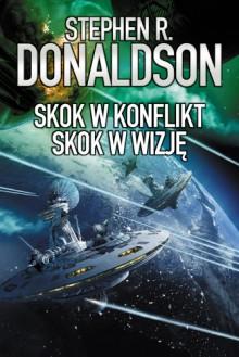 Skok w konflikt / Skok w wizję - Stephen R. Donaldson