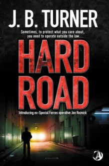 Hard Road - J.B. Turner