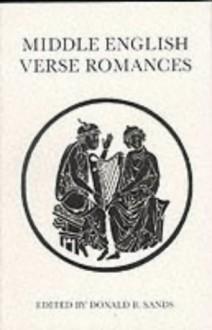Middle English Verse Romances - Donald B. Sands