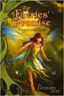 Silence and Stone - Kathleen Duey