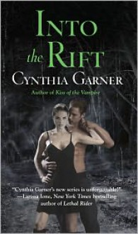 Into the Rift - Cynthia Garner