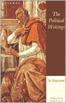 The Political Writings of St. Augustine - Henry Paolucci,Dino Bigongiari,Augustine of Hippo