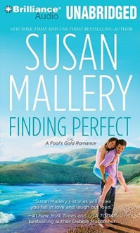 Finding Perfect (Fool's Gold, #3) - Susan Mallery