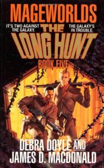 Long Hunt - Debra Doyle, James D. Macdonald