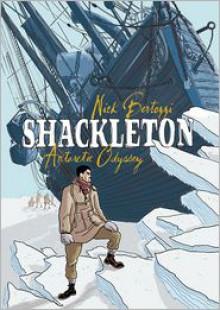 Shackleton: Antarctic Odyssey - Nick Bertozzi