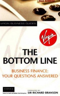 Bottom Line - Paul Barrow, Richard Branson, David Storey