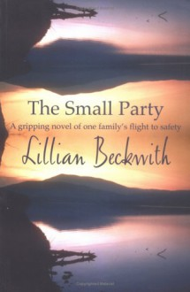 The Small Party - Lillian Beckwith