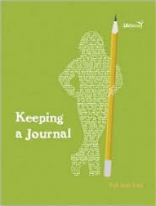 Keeping a Journal - Trudi Trueit