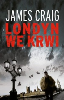 Londyn we krwi - James Craig
