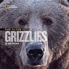 Face to Face with Grizzlies - Joel Sartore