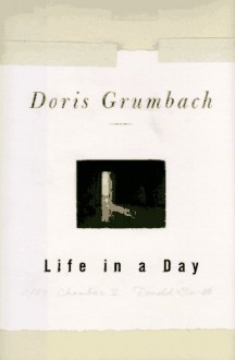 LIFE IN A DAY CL - Doris Grumbach