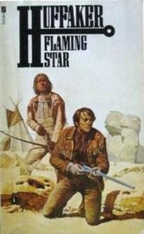 Flaming Star - Clair Huffaker